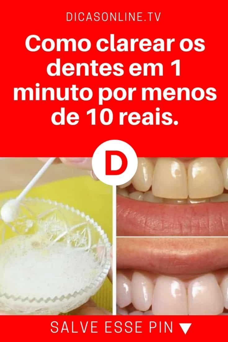 Como Clarear Os Dentes Em 1 Minuto Por Menos De 10 Reais Beleza