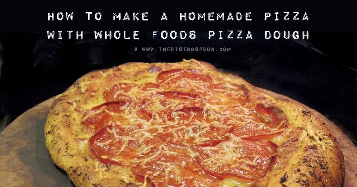 Learn how to make a stellar homemade pizza using Whole Foods' Fresh Pizza Dough, plus a few other quality ingredients like 101 Cookbooks' Magic Sauce. This is far healthier than frozen store brand pizzas that are preservative laden and chock full of artificial ingredients. It's sure to taste better than delivery!