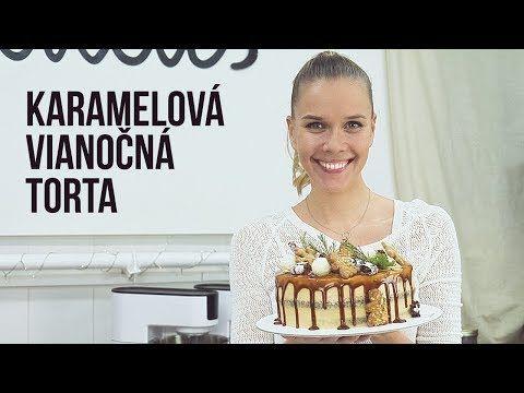 KARAMELOVÁ VIANOČNÁ TORTA | SLADKÁ ŠKOLA 12 - YouTube