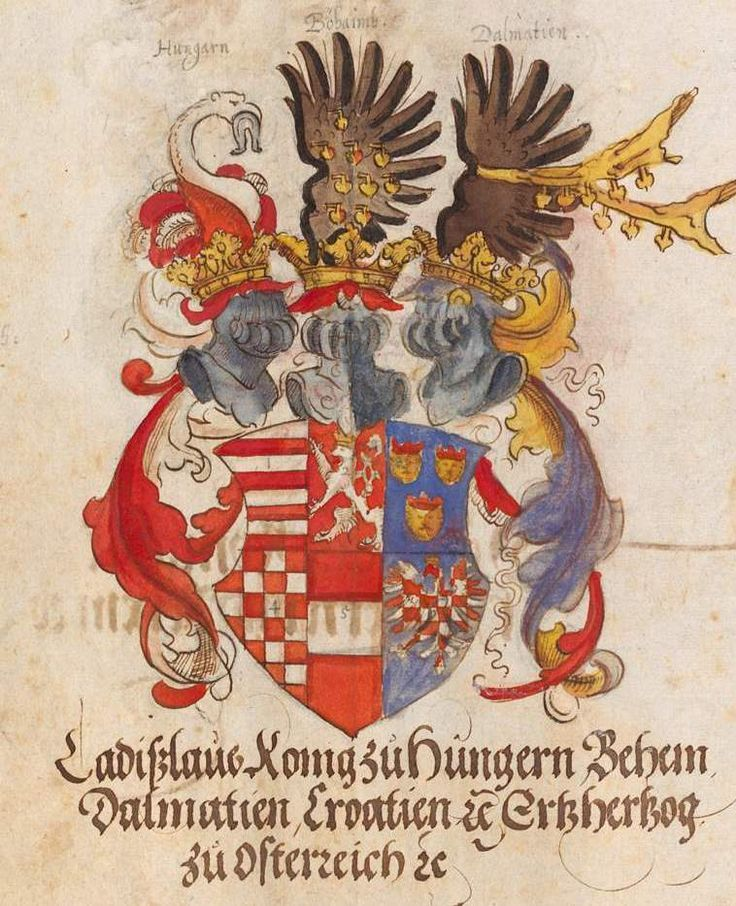 Coat of arms of Ladislaus the Posthumous, King of Hungary and Bohemia. Wappenbuch des Heiligen Römischen Reiches, Stephan Brechtel , Nürnberg, 1554-1568.