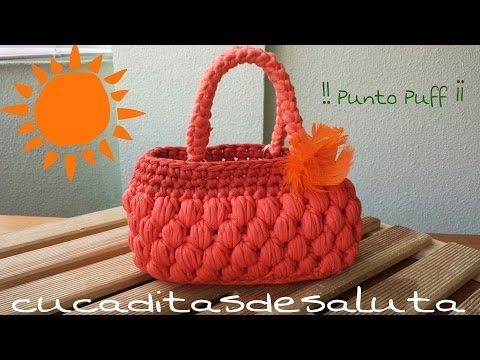 Bolso de Trapillo !! Punto Puff ¡¡ Handbag / of / Trapillo step by step - YouTube
