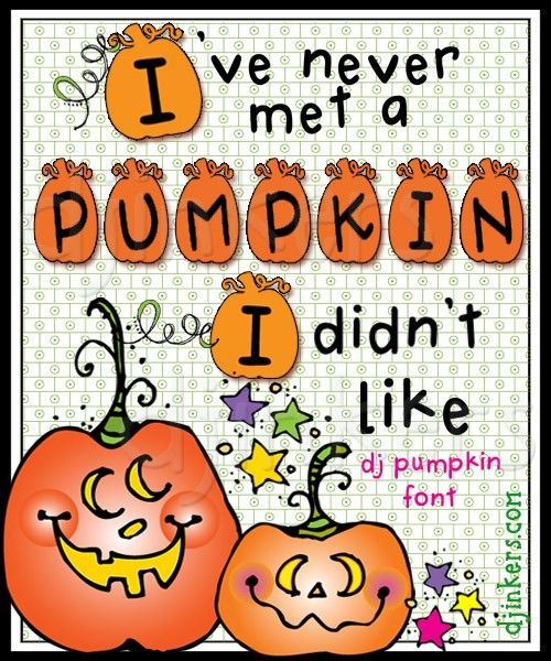 #smiletoday Check Out Our Cute NEW Pumpkin Font! Http://www. Halloween FontsHappy  HalloweenPumpkin QuotesDj ...