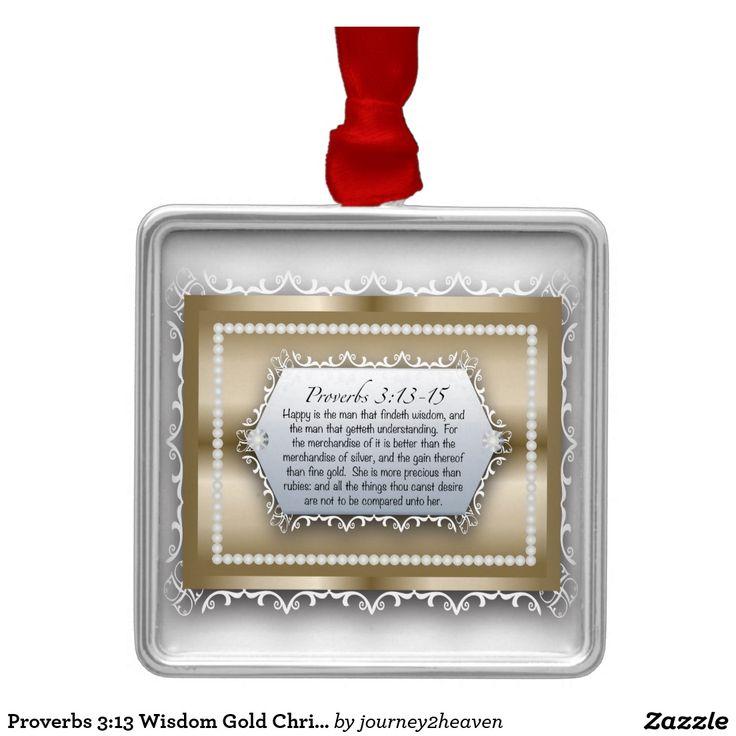 Proverbs 3:13 Wisdom Gold Christian Bible Quote Silver-Colored Square Ornament