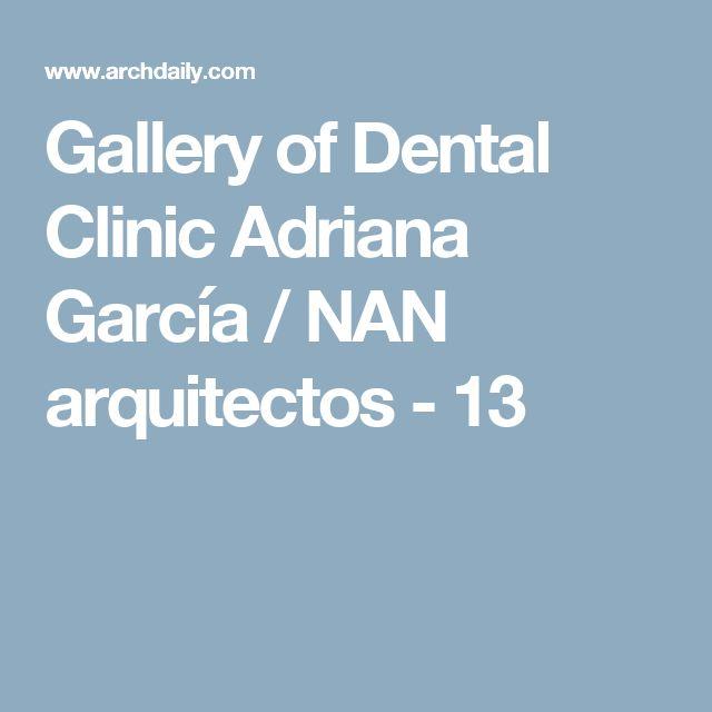 Tasios Orthodontics: Gallery Of Dental Clinic Adriana García / NAN Arquitectos