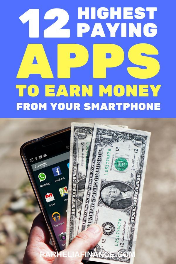 24 Highest Paying Apps To Make Money In 2019 Make Money Writing