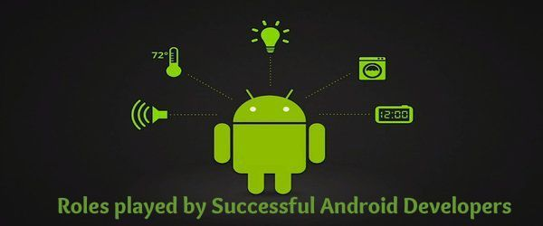 Roles played by Successful Android Developers