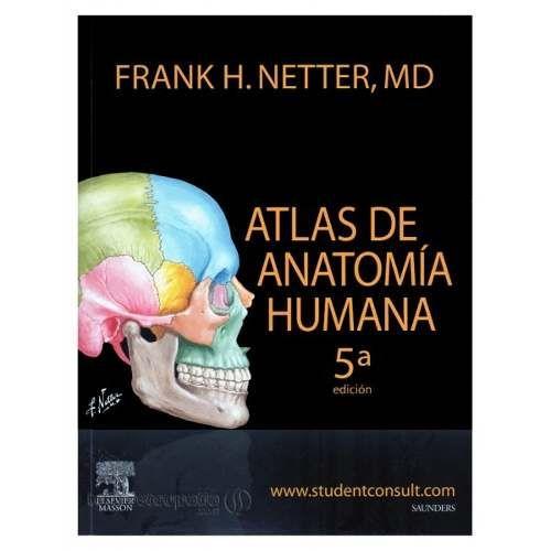 Título: Atlas de Anatomía Humana Autor: Netter, Frank