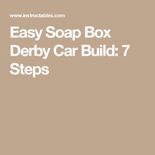 Easy Soap Box Derby Car Build: 7 Steps