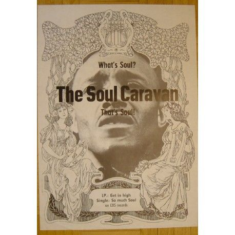The Soul Caravan - What Is Soul? (Vintage CBS Promo Poster)...in 1969 the members from soul caravan founded the progressive band: XHOL !!!