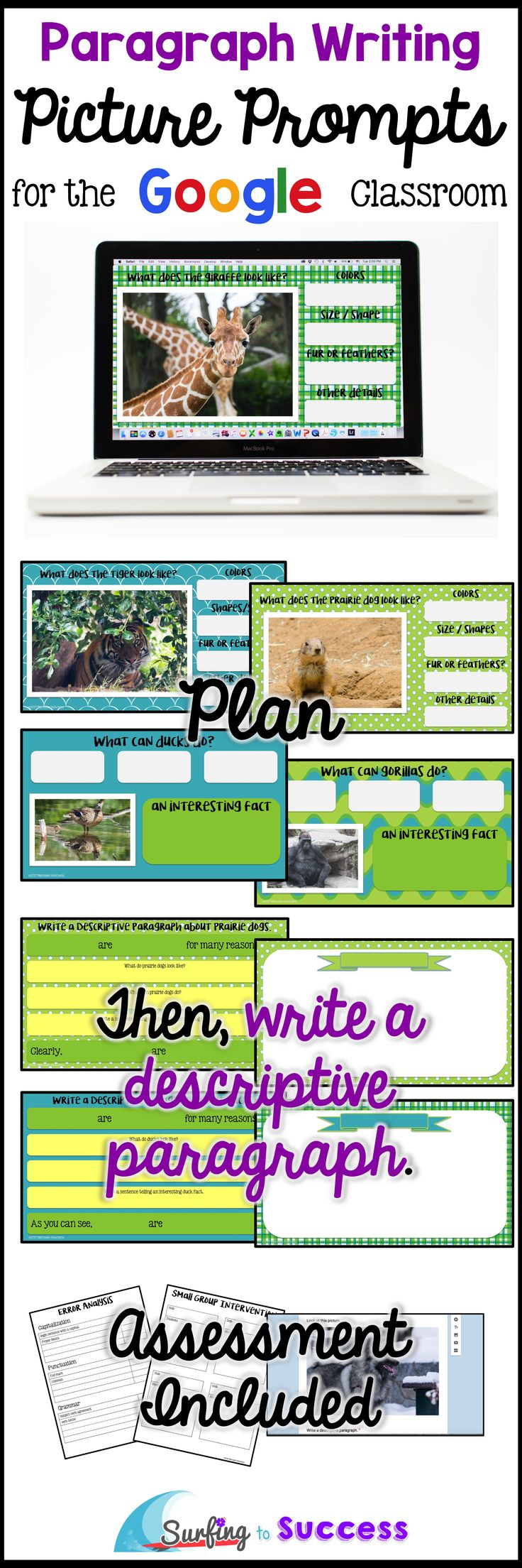 Students write a correct complete informative paragraph while responding to picture prompts. This digital resource in Google Slides let's students look at full color photographs while responding. Graphic organizers guide students through the writing process.  Google Form assessment for writing a descriptive paragraph included.