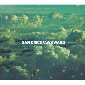 San Cisco.  So many good ones hear, but Awkward and Beach take the cake.
