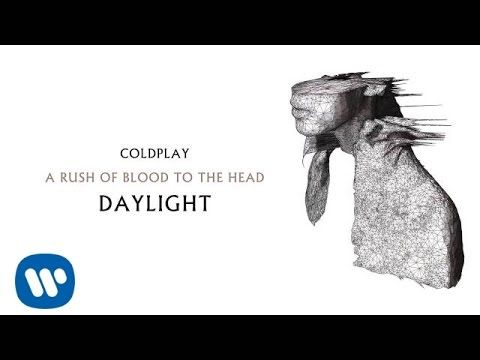 Coldplay - Daylight (A Rush of Blood to the Head)
