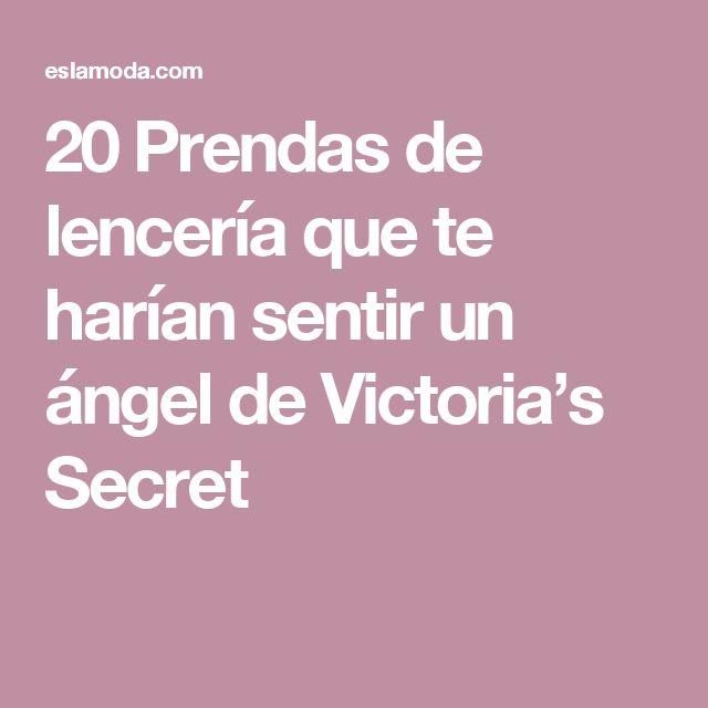 20 Prendas de lencería que te harían sentir un ángel de Victoria's Secret