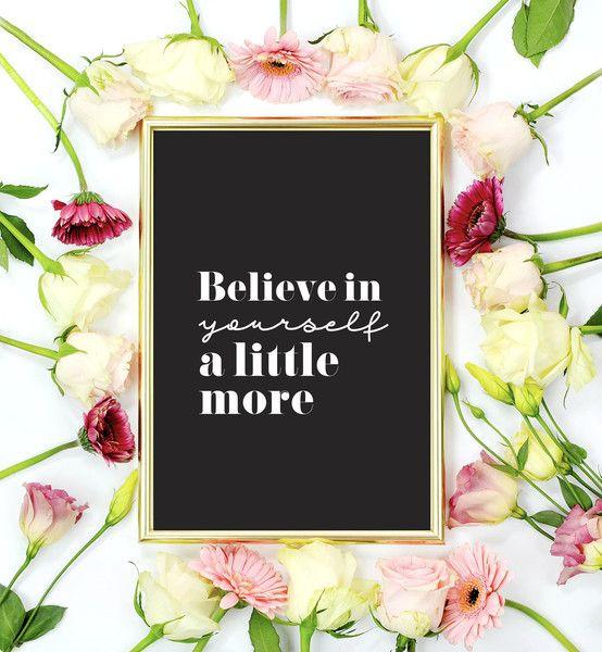 Plakat Believe In Yourself A Little More, - LovelyDecor - Dekoracje