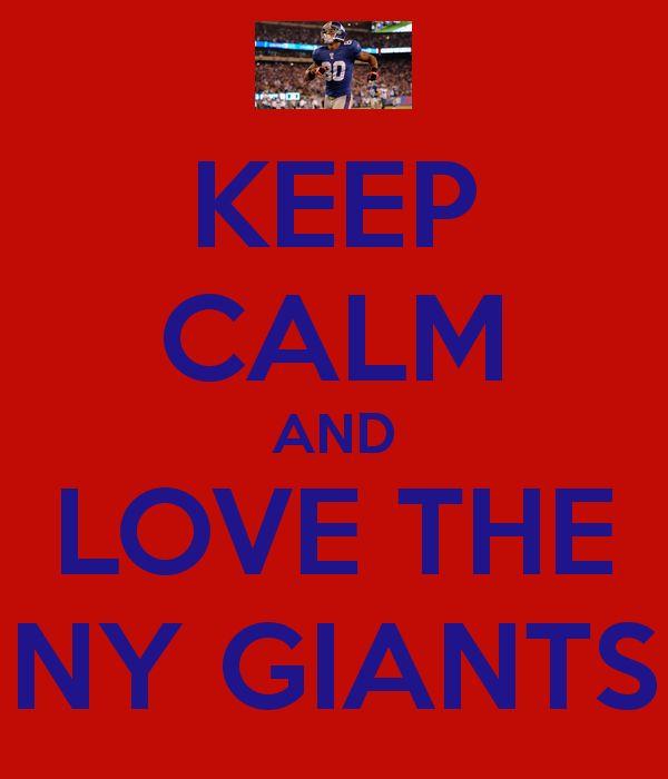 KEEP CALM AND LOVE THE NY GIANTS