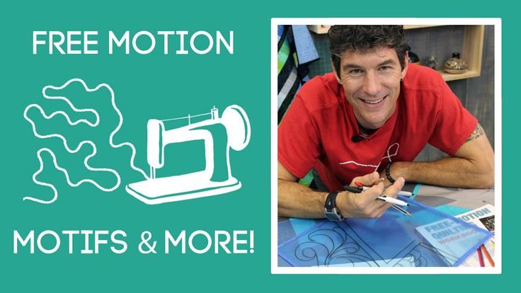 Free Motion Quilting: Designing Motifs and More!