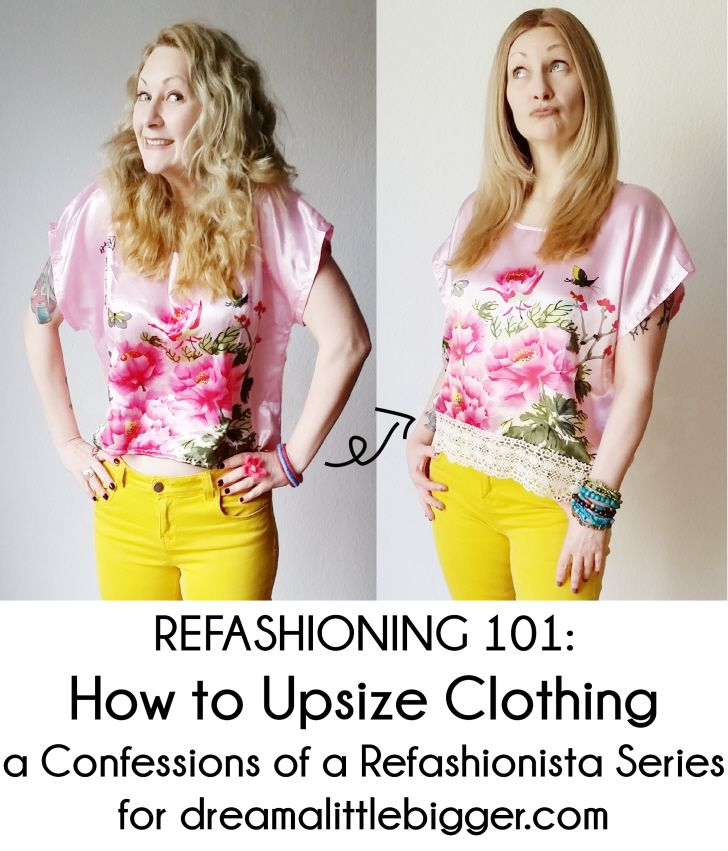 Sort through your closet, pull out those forgotten too small clothes and make them fit again with my Refashioning 101: How to Upsize Clothing!