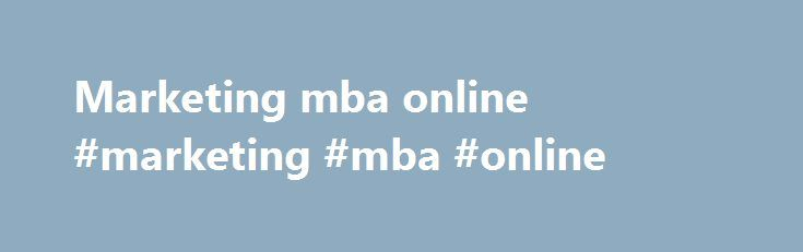 Marketing mba online #marketing #mba #online http://omaha.remmont.com/marketing-mba-online-marketing-mba-online/  # Marketing PlanThis is a bare-bones marketing plan template. It contains headings for the basic essentials including situation analysis, market segmentation, alternatives, recommended strategy and its implications. Market SegmentationAn introduction to market segmentation and some bases for segmenting consumer markets and business markets. The Marketing MixDiagram of the 4 P's…