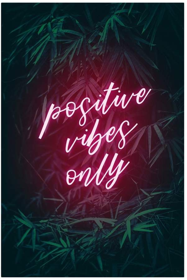 Visionary Prints Positive Vibes Only Print Neon Quotes Neon Words Positive Vibes Only