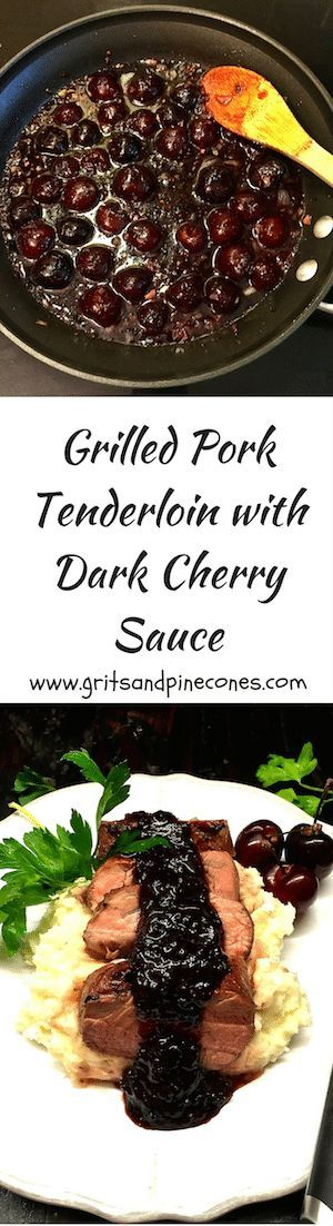 Delicious Grilled Pork Tenderloin with Dark Cherry Sauce would be perfect for a romantic Valentine's Day dinner with your sweetheart! via @http://www.pinterest.com/gritspinecones/
