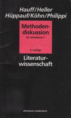 Methodendiskussion I. Positivismus. Formalismus. Strukturalismus. Arbeitsbuch zur Literaturwissenschaft von Jürgen Hauff, http://www.amazon.de/dp/344503057X/ref=cm_sw_r_pi_dp_Jypirb1JAZ1YB
