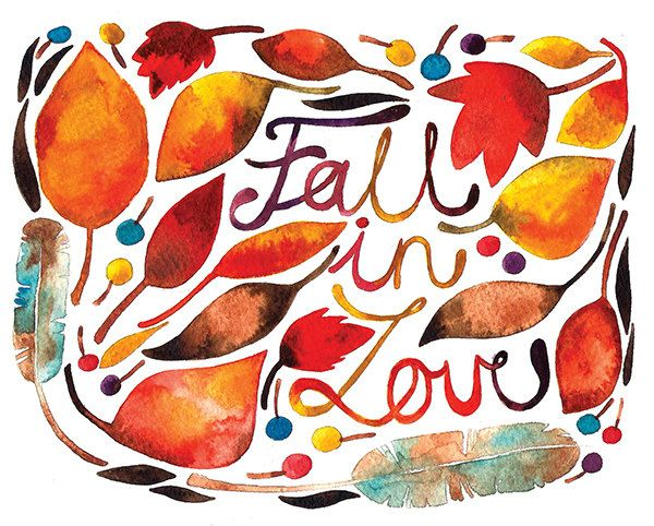 Always!Pumpkin Spices, In Love, Seasons, Art, Fall, Nature Home Decor, Watercolors Illustration, Leaves, Autumn Illustration