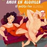 """Comedias Escenaviva: """"Amor en alquiler, el putito feo""""."""