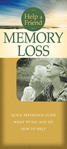 """Memory Loss Pamphlet - """"Help a Friend"""" Series"""