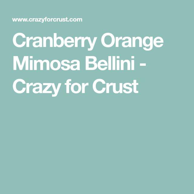 Cranberry Orange Mimosa Bellini - Crazy for Crust