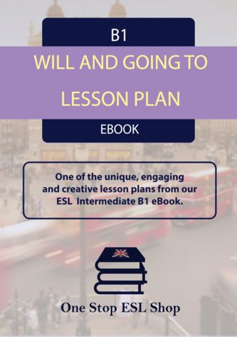 Will And Going to For Predictions B1 Intermediate ESL Lesson Plan