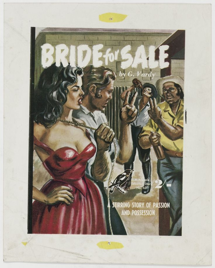 "'Bride for Sale', ca.1946, cover illustration for crime story ""pulp"" published by Frank C. Johnson, Sydney."