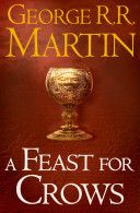 Review: A Feast for Crows by George RR Martin- 4 stars