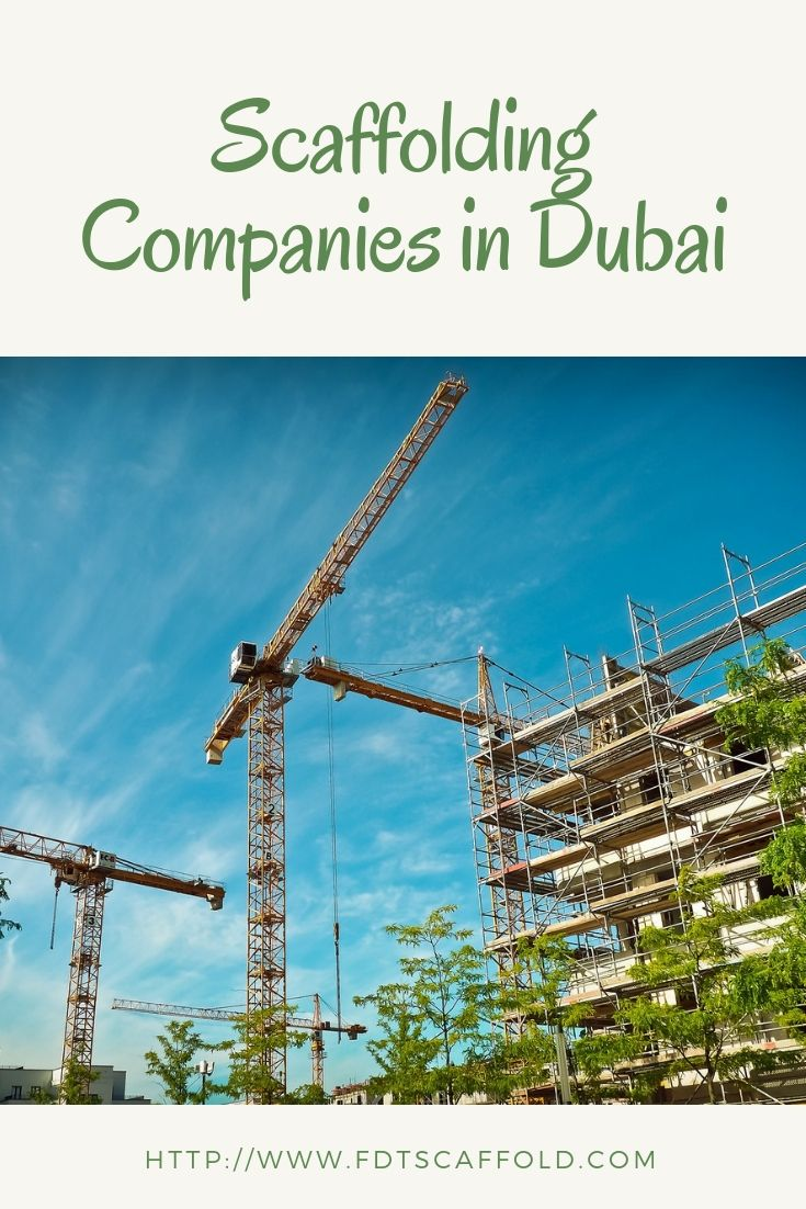 If You are looking for scaffolding companies in Dubai then FDT is