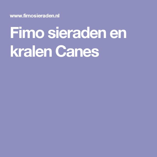 Fimo sieraden en kralen Canes