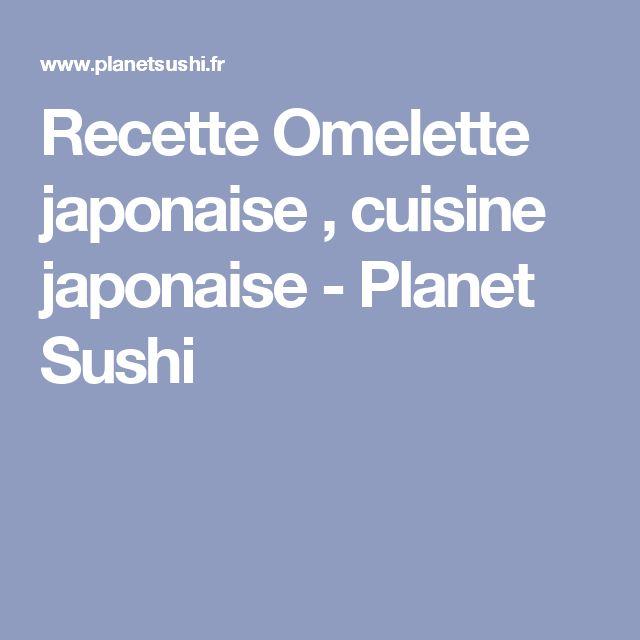 Recette Omelette japonaise , cuisine japonaise - Planet Sushi