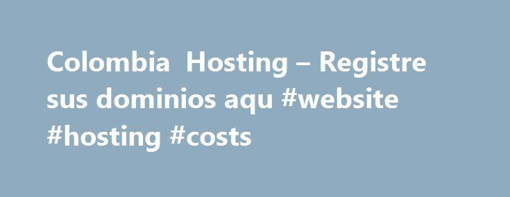 Colombia Hosting – Registre sus dominios aqu #website #hosting #costs http://hosting.remmont.com/colombia-hosting-registre-sus-dominios-aqu-website-hosting-costs/  #dominios # ORDENAR SERVICIO Por favor diligencie la siguiente orden de compra, al finalizar podr seleccionar la forma de pago deseadaConsignaci n / En l nea / V a Baloto Si usted no tiene un plan de hosting para su... Read more