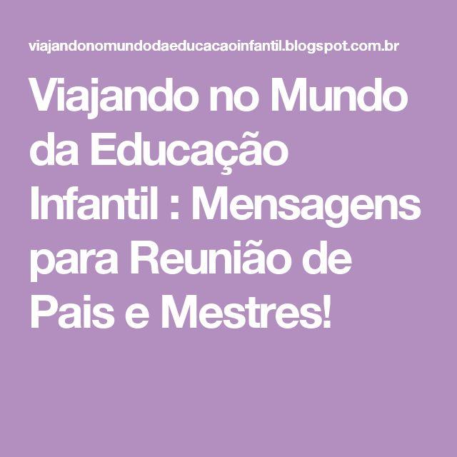Suficiente Frase reunião de pais educação infantil – Rencontres vannes badoo NW24
