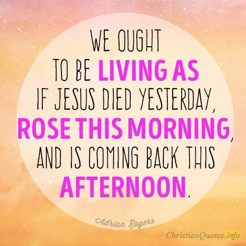 3 Ways To Live For Christ ~ Just as if He had Died ~ If we live our lives today as if Jesus had just died yesterday, we will live for Him more effectively today. For those who have trusted in Christ, it was just like yesterday for them because He died for them, and even though that was over 2,000 years ago, the born-again child of God can look back at the atonement of Jesus' death that reconciled them back to God, [...]