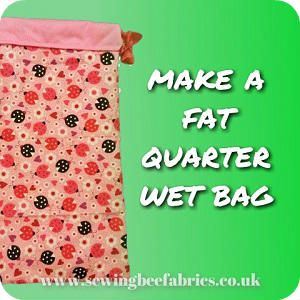 How to make a wet bag from fat quarters                                                                                                                                                                                 More