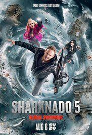 Sharknado 5: Global Swarming (TV Movie 2017) - IMDb
