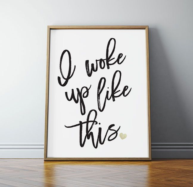 I woke up like this beyonce beyonce poster beyonce for Bathroom design quotes