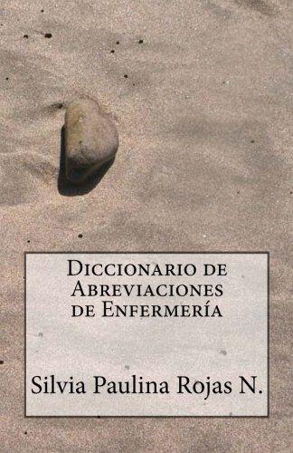 Diccionario de Abreviaciones de Enfermería (Spanish Editi... https://www.amazon.com/dp/1491094796/ref=cm_sw_r_pi_dp_392Nxb2SRGMAK