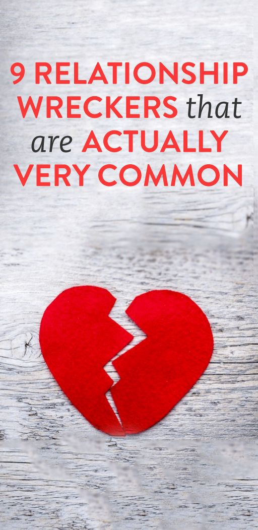 9 common relationship wreckers