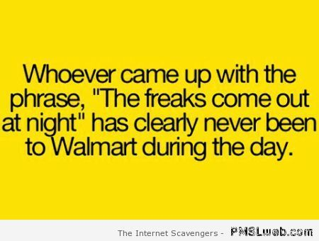 Walmart humor – The people of Walmart gone wild | PMSLweb