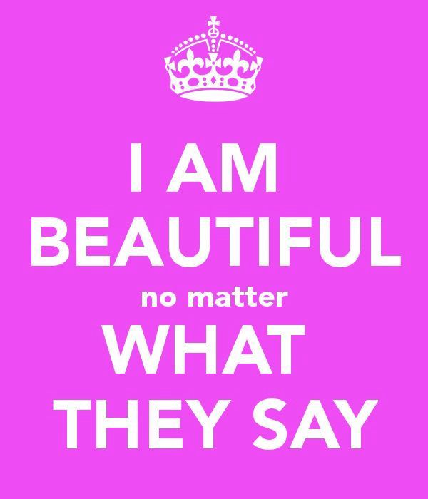 No Matter What People Say Quotes: I Am Beautiful No Matter What They Say.