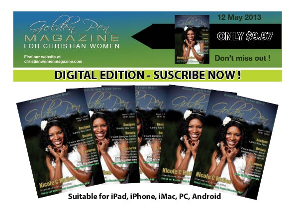 Golden Pen for Christian Women Magazine launches today, Mother's Day, 12 May 2013.
