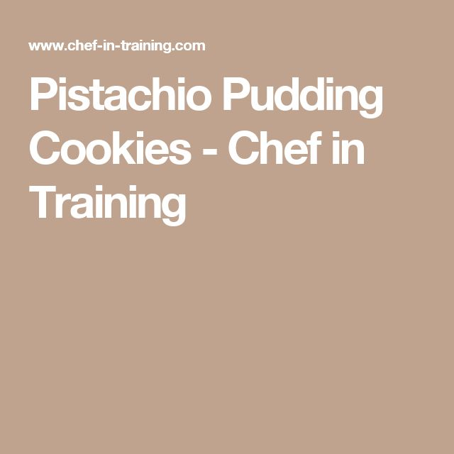 Pistachio Pudding Cookies - Chef in Training