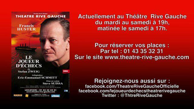 Francis Huster LE JOUEUR D'ÉCHECS - Théâtre R.Gauche