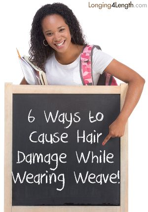 How to Avoid Breakage While Wearing Weave - Longing 4 Length