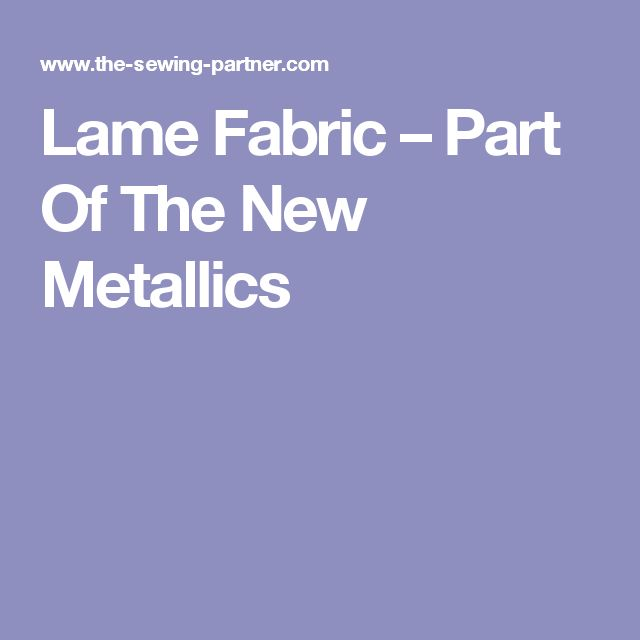 Lame Fabric – Part Of The New Metallics